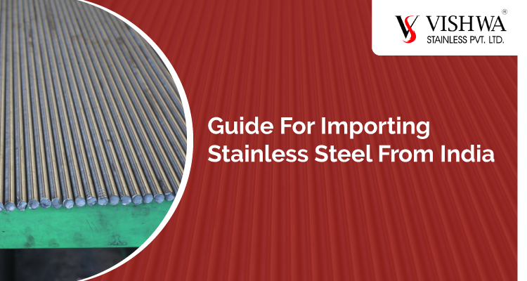 Guide for importing stainless steel fromIndia
