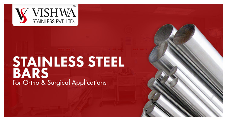 Stainless Steel Bars For Ortho & Surgical Applications