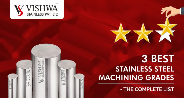 3 Best Stainless Steel Machining Grades - The Complete List