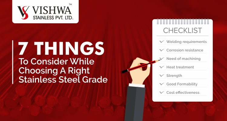 7 Things To Consider While Choosing A Right Stainless Steel Grade